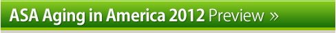 ASA Aging in America 2012 Preview